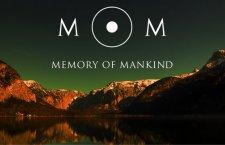 © Mag.art. Martin Kunze-Kitzler MOM Memory of Mankind Salzfertigergasse 3, 4810 Gmunden