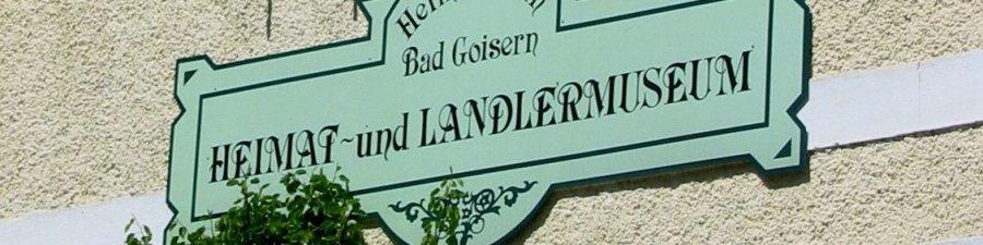 Heimat-und Landlermuseum Bad Goisern -